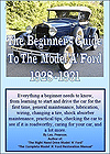 The Beginners Guide to the Model A Ford Book